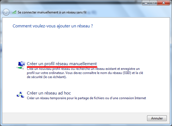 Windows 7 Connexion manuelle au Wifi